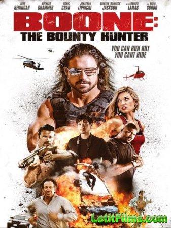 Скачать фильм Бун: Охотник за головами / Boone: The Bounty Hunter (2017)