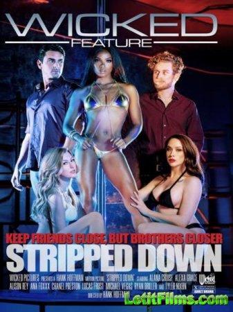 Скачать Раздеться и Лежать / Stripped Down (2017)