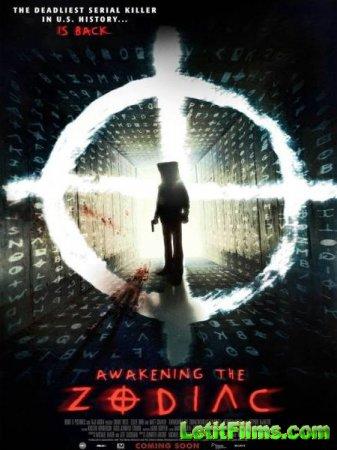Скачать фильм Пробуждение Зодиака / Awakening the Zodiac (2017)