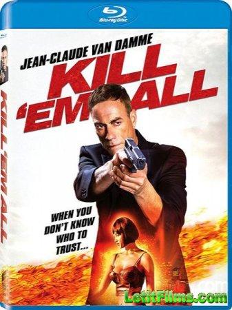 Скачать фильм Прикончи их всех / Kill'em All (2017)