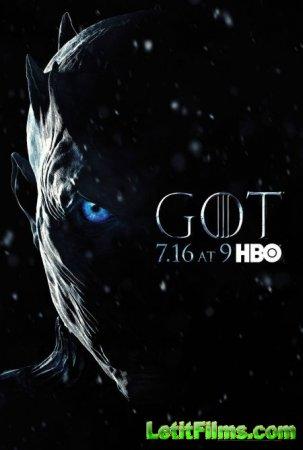 Скачать Игра престолов (7 сезон) / Game of Thrones 7 [2017]