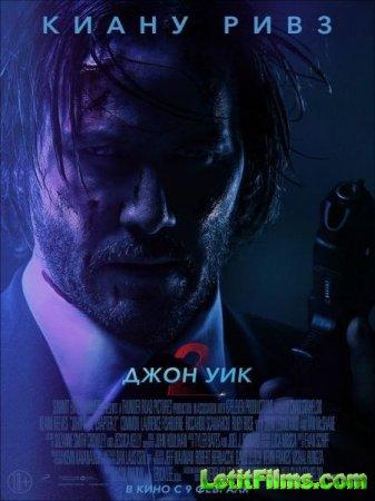 Скачать фильм Джон Уик 2 / John Wick: Chapter Two (2017)