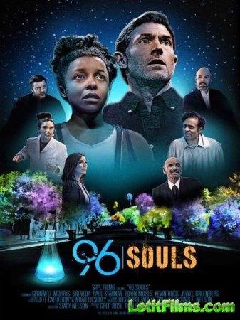Скачать фильм 96 душ / 96 Souls (2016)