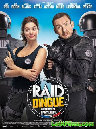 Скачать фильм Возьми меня штурмом / Raid dingue (2016)