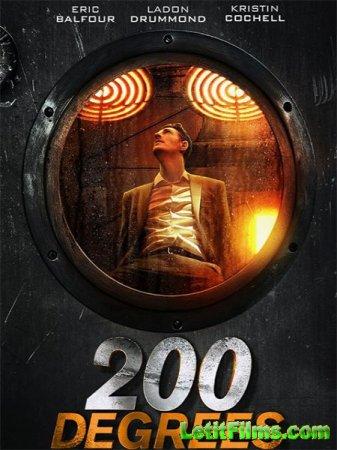 Скачать фильм 200 градусов по Фаренгейту / 200 Degrees (2017)
