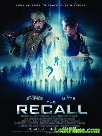 Скачать фильм Вспомнить всё: Похищение / The Recall (2017)