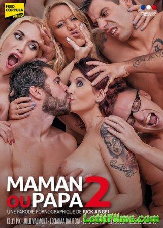 Скачать Maman Ou Papa 2 / Бурная семейка 2 [2016]