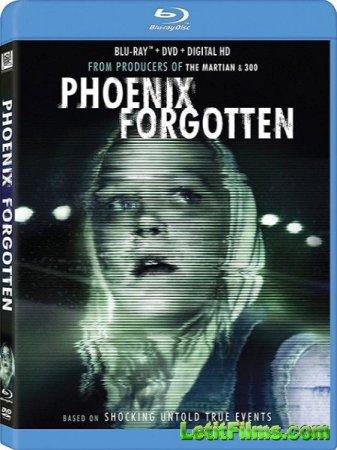 Скачать фильм Забытый Феникс / Phoenix Forgotten (2017)