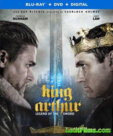 Скачать фильм Меч короля Артура / King Arthur: Legend of the Sword (2017)