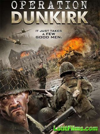 Скачать фильм Дюнкеркская операция / Operation Dunkirk (2017)
