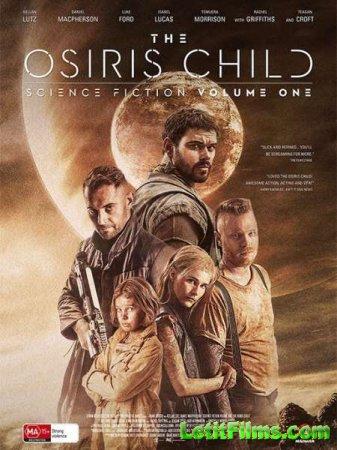Скачать фильм Дитя Осириса: научная фантастика, выпуск 1 / Science Fiction  ...