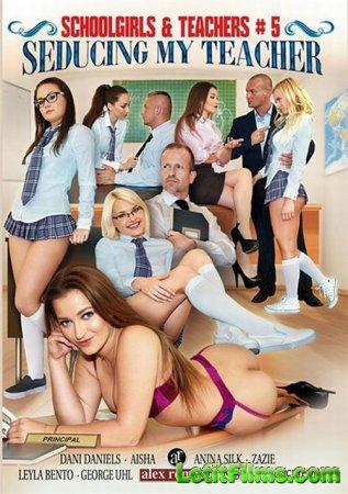 Скачать Schoolgirls and Teachers 5: Seducing My Teacher / Сексуальное воспи ...