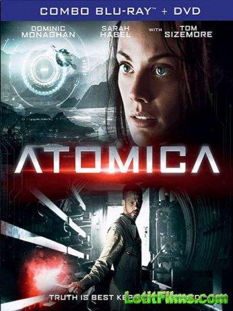 Скачать фильм Атомика / Atomica (2017)