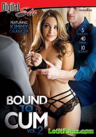 Скачать Bound To Cum 2 / Обязана Кончить 2 (2017)