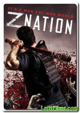 Скачать Нация Z (4 сезон) / Z Nation 4 [2017]