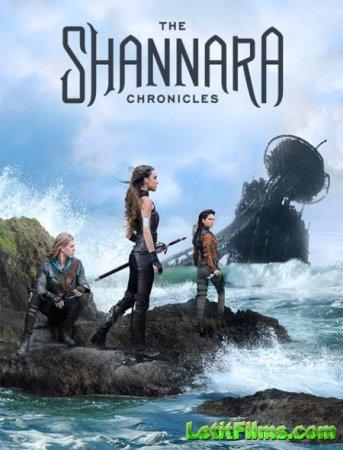 Скачать Хроники Шаннары / The Shannara Chronicles - 2 сезон (2017)