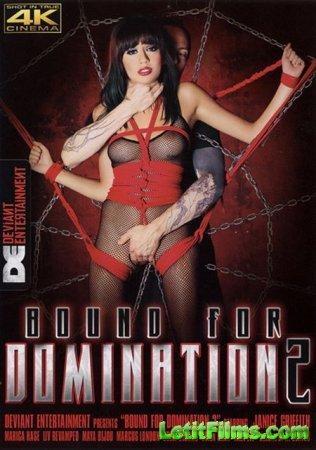 Скачать Bound For Domination 2 [2017]