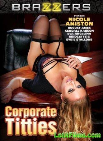 Скачать Corporate Titties / Корпоративные Сиськи (2017)