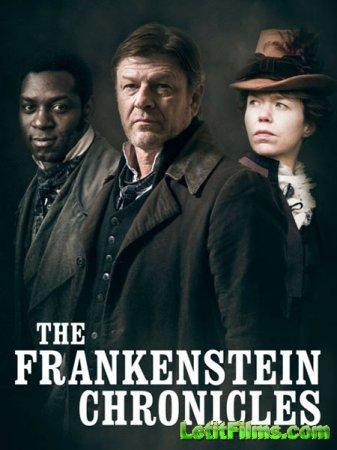 Скачать Хроники Франкенштейна / The Frankenstein Chronicles - 2 сезон (2017)