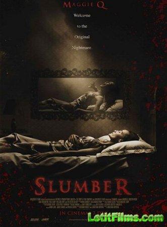 Скачать фильм Сламбер: Лабиринты сна / Slumber (2017)