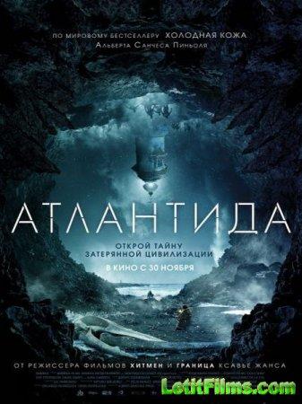 Скачать фильм Атлантида / Cold Skin (2017)