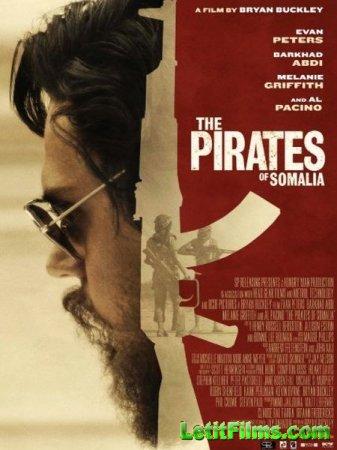 Скачать фильм Пираты Сомали / The Pirates of Somalia (2017)