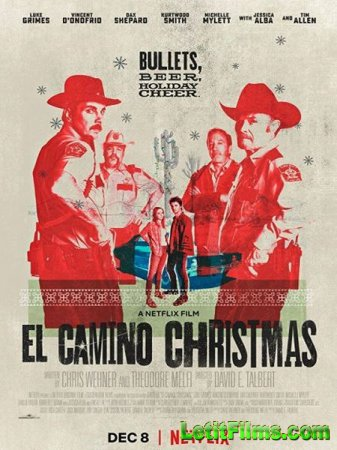 Скачать фильм Рождество в Эль-Камино / El Camino Christmas (2017)