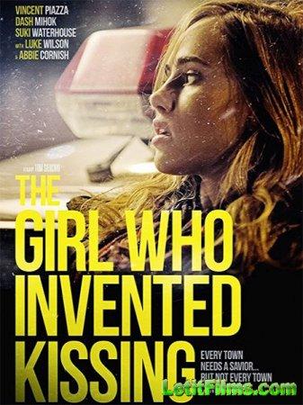 Скачать фильм Девушка, которая придумала поцелуи / The Girl Who Invented Ki ...