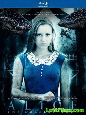 Скачать фильм Алиса - Темные времена / Alice: The Darkest Hour (2018)
