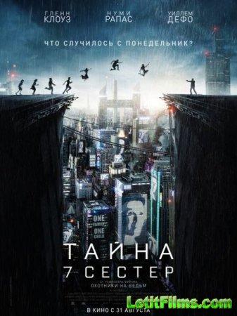 Скачать фильм Тайна 7 сестер (2017)