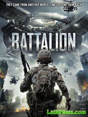 Скачать фильм Батальон / Battalion (2018)