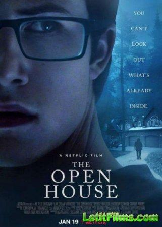 Скачать фильм Открытый дом / The Open House (2018)