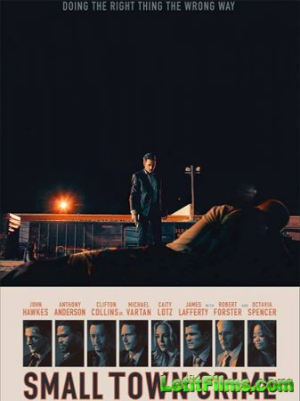 Скачать фильм Преступление в маленьком городе / Small Town Crime (2017)
