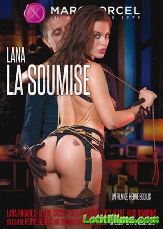 Скачать Lana la soumise / Lana, desire of submission / Подчинение Ланы [201 ...