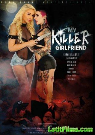 Скачать My Killer Girlfriend / Моя Девушка Киллер [2017]