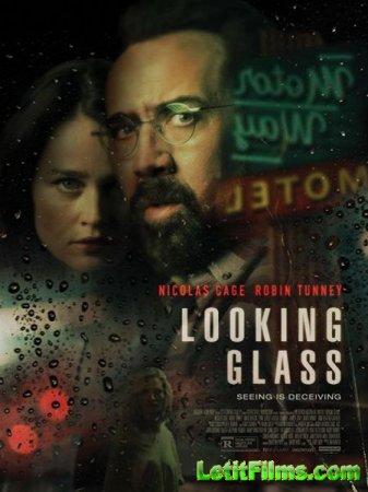 Скачать фильм Зеркало / Looking Glass (2018)