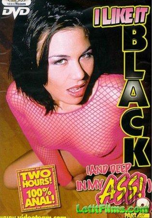Скачать I Like It Black And Deep In My Ass 2 / Я люблю когда он черный и гл ...