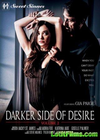 Скачать Darker Side Of Desire 2 / Темная Сторона Желаний 2 [2018]