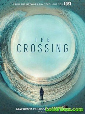 Скачать Переправа (1 сезон) / The Crossing [2018]