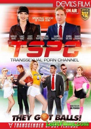 Скачать TSPC - Transsexual Porn Channel / Транссексуальный Порно Канал [201 ...