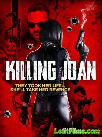 Скачать фильм Убийство Джоан / Killing Joan (2018)