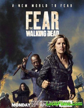 Скачать Бойтесь ходячих мертвецов / Fear the Walking Dead - 4 сезон (2018)
