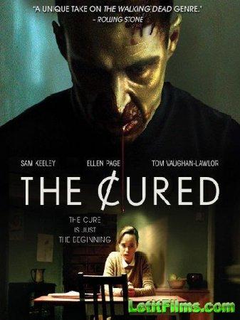 Скачать фильм Третья волна зомби / The Cured (2018)