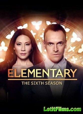 Скачать Элементарно / Elementary - 6 сезон (2018)