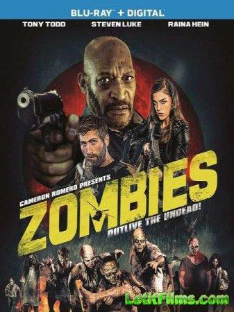 Скачать фильм Зомби / Zombies (2017)