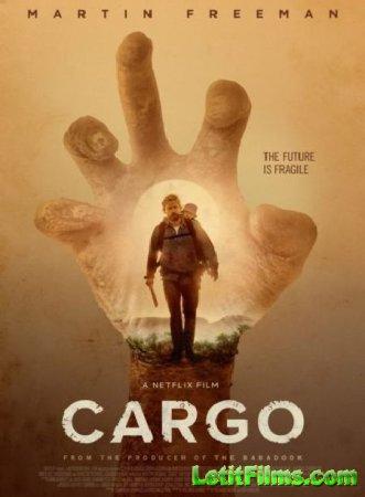 Скачать фильм Бремя / Cargo (2018)