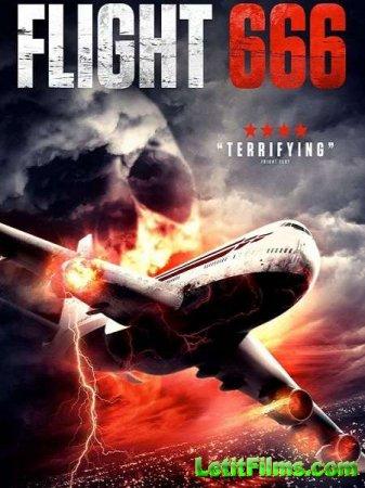 Скачать фильм Рейс 666 / Flight 666 (2018)