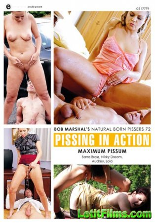 Скачать Pissing In Action - Natural Born Pissers 72 / Писсинг в действии - Прирождённые Зассыхи 72 [2018]
