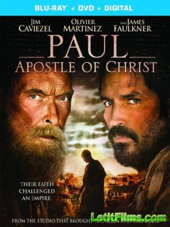 Скачать фильм Павел, апостол Христа / Paul, Apostle of Christ (2018)