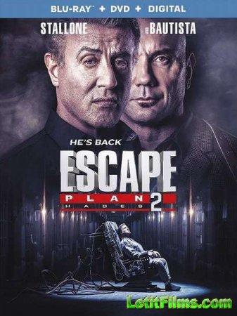 Скачать фильм План побега 2 / Escape Plan 2: Hades (2018)